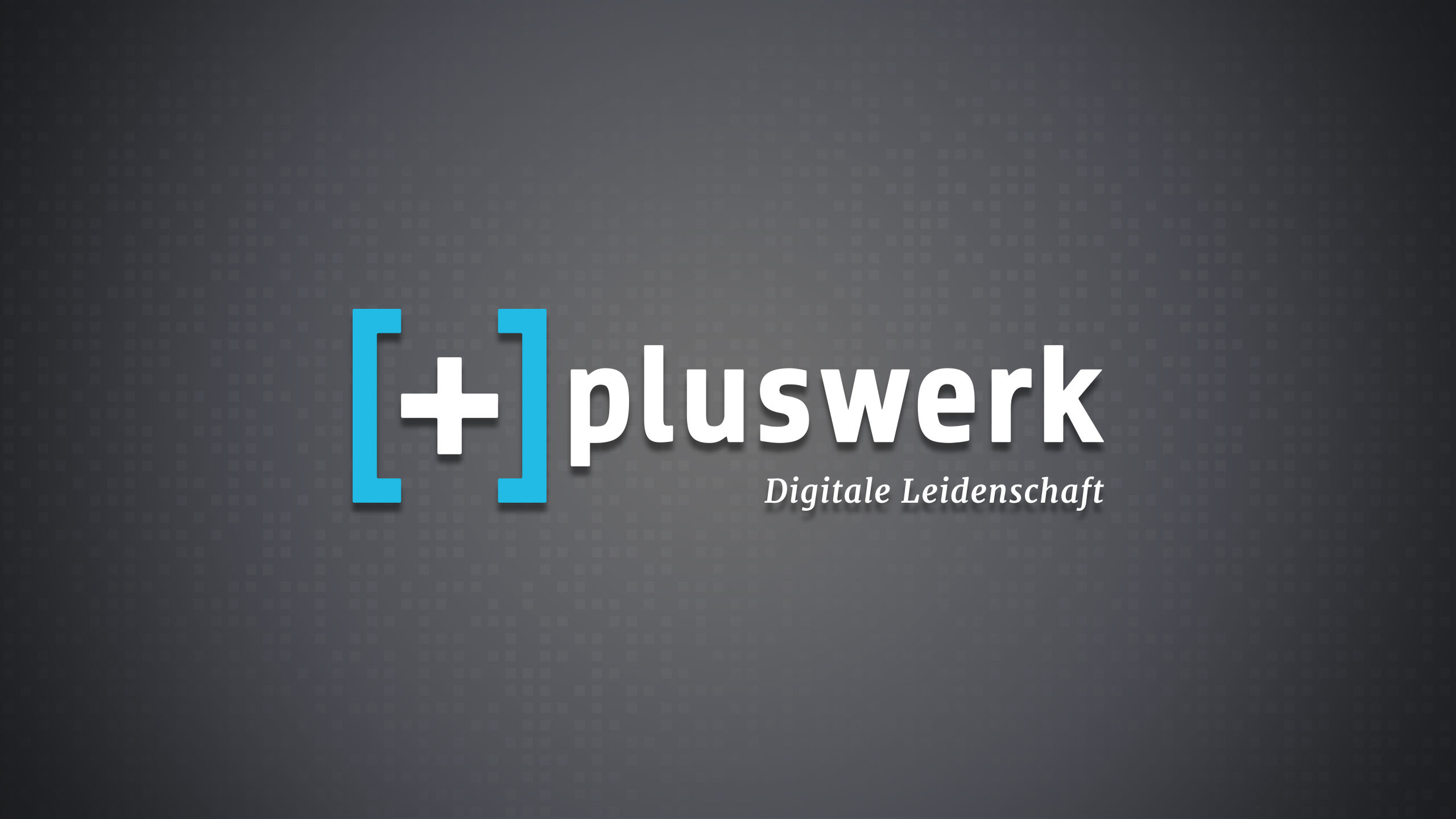 +Pluswerk - Digitale Leidenschaft